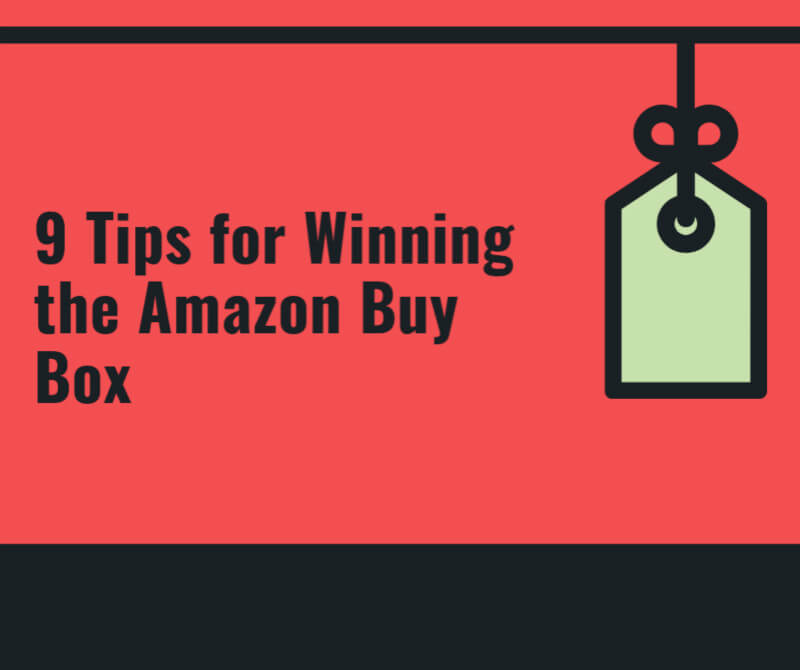 9 tips for winning the amazon buy box